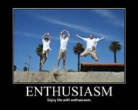 Enthusiasm Makes The Difference!