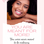 You Are Meant For More!