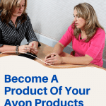Become A Product Of Your Avon Products
