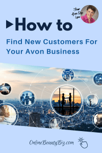 How to Find New Customers For Your Avon Business