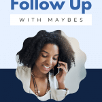 How To Follow Up With Maybes In Your Avon Business