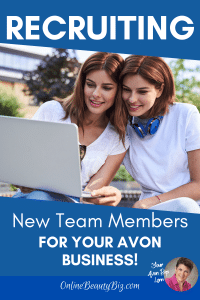 Recruiting New Team Members For Your Avon Business
