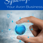 6 Steps To Systemize Your Avon Business